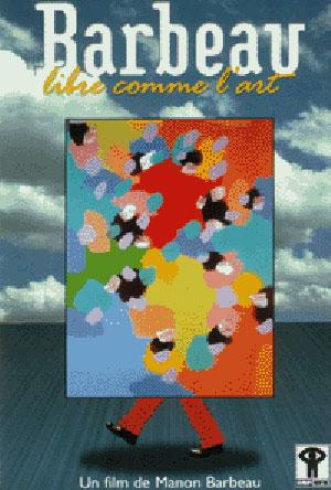 affiche-barbeau-libre-comme-art-manon-barbeau-2000