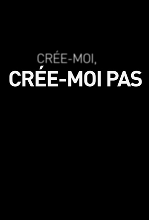 affiche-cree-moi-cree-moi-pas-marie-pascale-laurencelle-2013