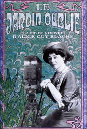 affiche-jardin-oublie-vie-oeuvre-alice-guy-blache-marquise-lepage-1995