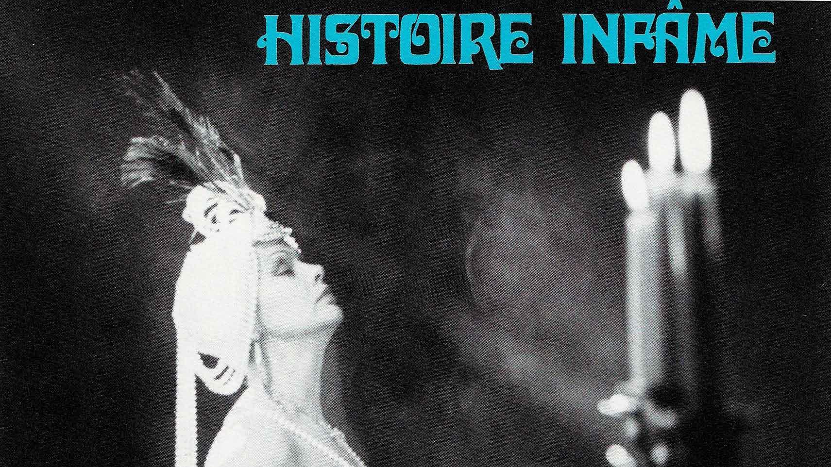 Extrait - Histoire infâme - Nicole Giguère