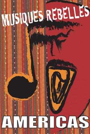 affiche-musique-rebelles-americas-marie-boti-malcolm-guy-2004