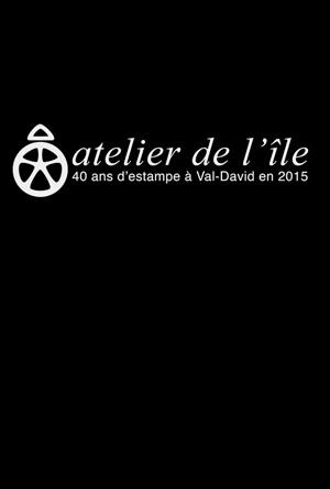 affiche-atelier-ile-val-david-40-ans-creation-nicole-deschamps-2015